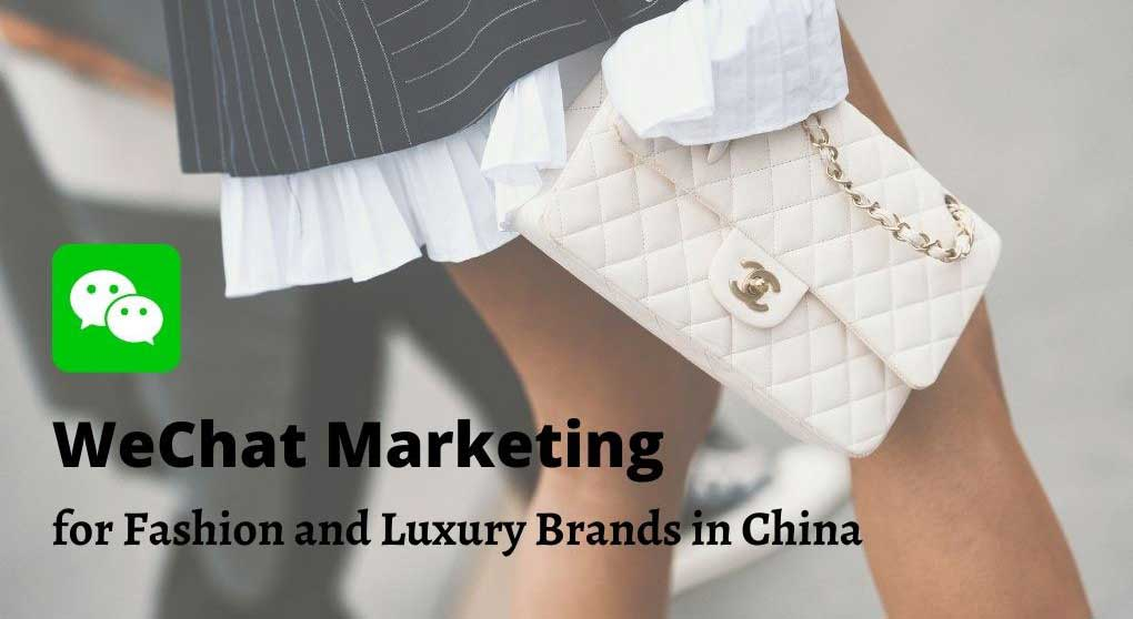 wechat-marketing-guide-for-fashion-&-luxury-brands-in-China